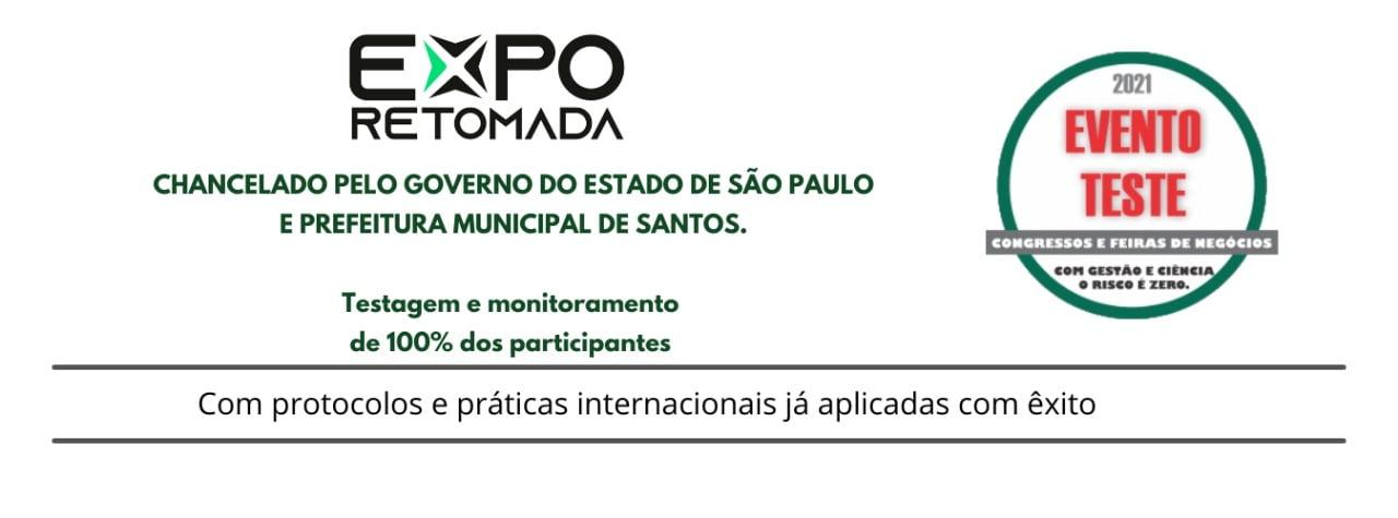 EXPO RETOMADA é confirmada como evento-teste na modalidade eventos de Negócios para o Estado de São Paulo