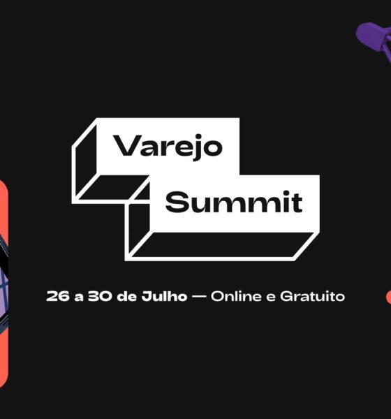 Gratuito: Varejo Summit, um evento para profissionais que querem estar sempre um passo à frente